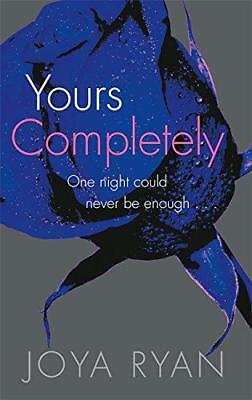 Yours Completely (Reign) by Ryan, Joya   Paperback Book   9780349407180   NEW