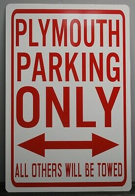 """Metal Street Sign """" Plymouth Parking Only """" Gtx Road Runner Cuda Duster 340 440"""