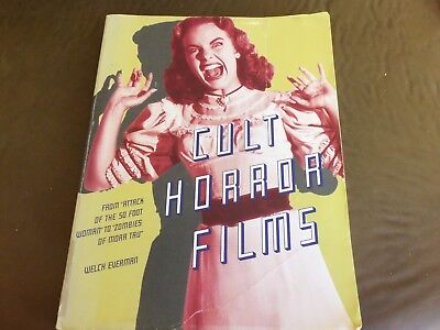 USED  Cult Horror Films: From Attack of the 50 Foot Woman to Zombies of Mora