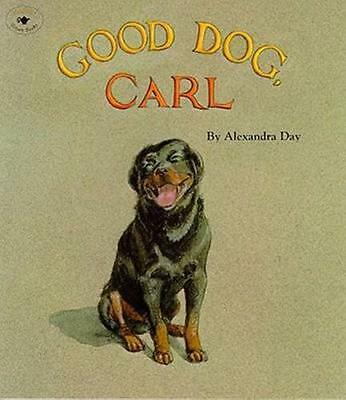 NEW Good Dog, Carl By Alexandra Day Paperback Free Shipping
