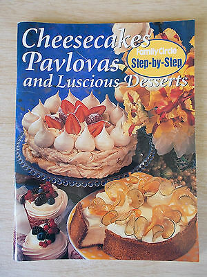 Family Circle~Cheesecakes Pavlovas & Luscious Desserts~112pp P/B~1997~Cookbook