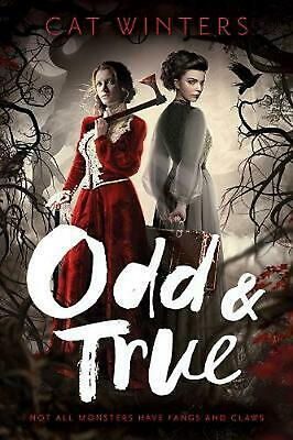Odd & True by Cat Winters Hardcover Book