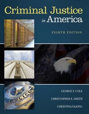 Criminal Justice in America (Paperback), Cole, George F., Smith, ...