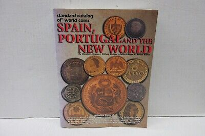 Standard Catalogue of World Coins Spain Portugal and the New World by Krause