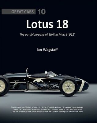 Lotus 18 - autobiography of 912 (Stirling Moss Rob Walker 1961 Monaco) Buch book