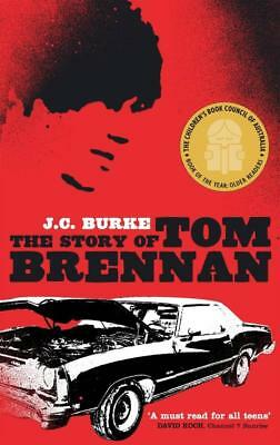 NEW The Story of Tom Brennan By J.C. Burke Paperback Free Shipping