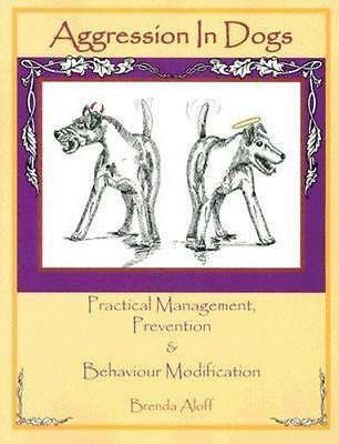 NEW Aggression in Dogs By Brenda Aloff Paperback Free Shipping