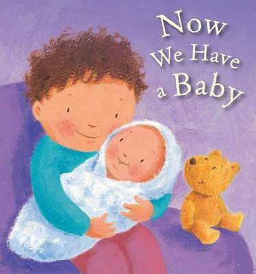 NEW Now We Have a Baby By Lois Rock Board Book Free Shipping