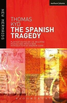 The Spanish Tragedy (New Mermaids) (Paperback), Kyd, Thomas, 9781408114216
