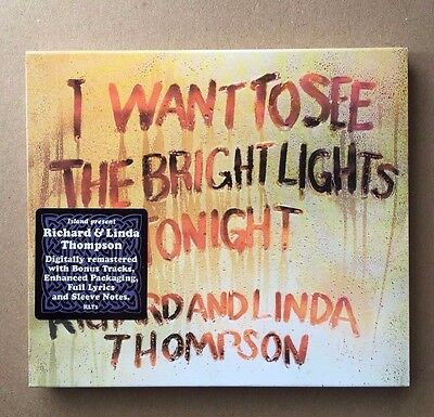 RICHARD & LINDA THOMPSON - I want to see the bright lights tonight - CD 2004