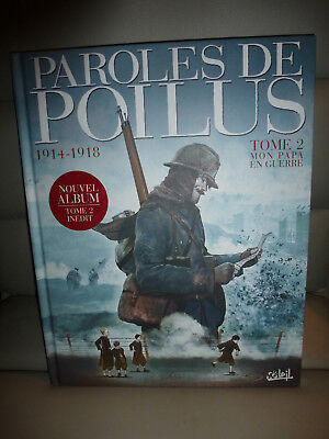 édition originale PAROLES DE POILUS tome 2 mon papa en guerre.