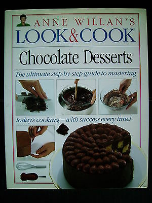 Anne Willan's Look & Cook~Chocolate Desserts~Recipes~Cookbook~128pp H/B~
