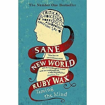 Sane New World: Taming the Mind, Good Condition Book, Wax, Ruby, ISBN 9781444755