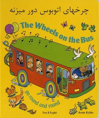 The Wheels on the Bus Farsi & English (Board book), Kubler, Annie, 9781844445325
