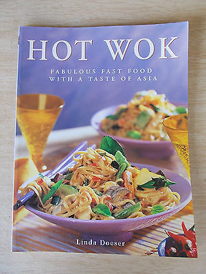Hot Wok~Linda Doeser~Fast Food With A Taste of Asia~Recipes~Cookbook~96pp P/B