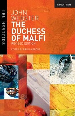 The Duchess of Malfi: Fifth Edition (New Mermaids) (Paperback), W. 9781472520654