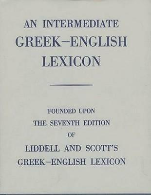 NEW An Intermediate Greek Lexicon By H. G. Liddell Hardcover Free Shipping