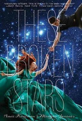 NEW These Broken Stars By Amie Kaufman Hardcover Free Shipping