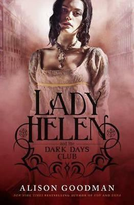 NEW Lady Helen and the Dark Days Club By Alison Goodman Paperback Free Shipping