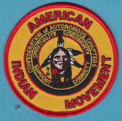 AIM AMERICAN INDIAN MOVEMENT Confederation of Autonomous Chapters Tribes  PATCH.