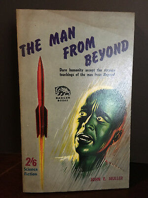 Badger Science Fiction Series No.111 - The Man From Beyond by John E. Muller