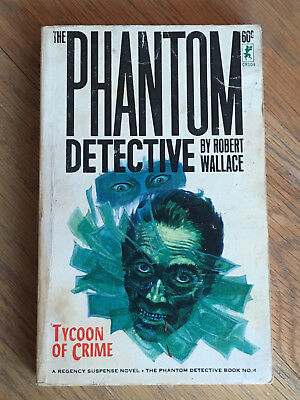 The Phantom Detective - Tycoon of Crime - Robert Wallace Corinth Books No.4