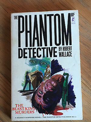 The Phantom Detective - The Beast-King Murders - Wallace Corinth Books No.3
