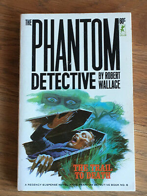 The Phantom Detective - The Trail to Death - Robert Wallace - Corinth No.8