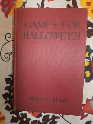 Vintage Antique Games For Halloween Book By Mary E. Blain 1912 Hardcover