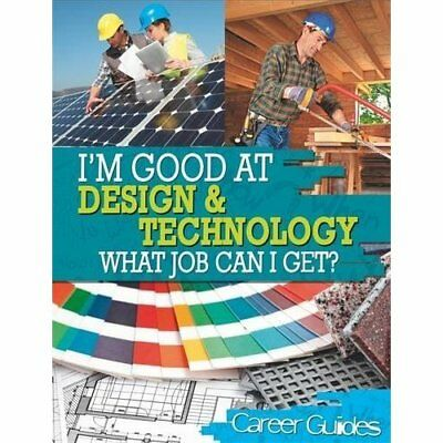 I'm Good At: Design and Technology What Job Can I Get? - Paperback NEW Richard S