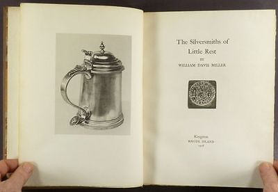 Little Rest Kingston Rhode Island Antique Silver & Silversmiths - 1928 Edition