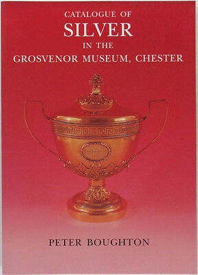 Antique English Chester Sterling Silver in the Grosvenor Museum Catalog
