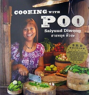 COOKING WITH POO-Saiyuud Diwong- GREAT Thai Cookbook-Thailand-U.S. Shipper! NEW