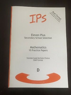 11+ Practice Mathematics Test Papers, IPS 10 dual format practice papers book