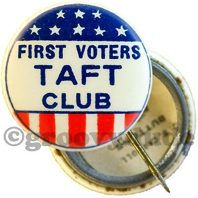 William Howard Taft President First Voters Political Campaign Pin Pinback Button