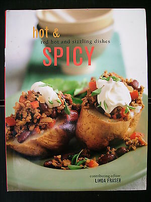 Hot & Spicy~Linda Fraser~Red Hot & Sizzling Dishes~Recipes~Cookbook~256pp P/B