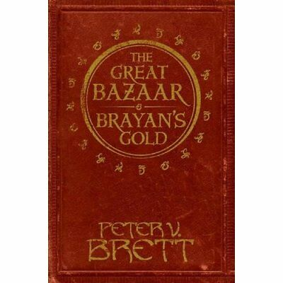 The Great Bazaar and Brayan's Gold - Paperback NEW Brett, Peter V. 04/05/2017