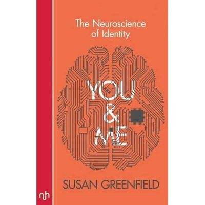 You & Me: The Neuroscience of Identity - Paperback NEW Greenfield, Sus