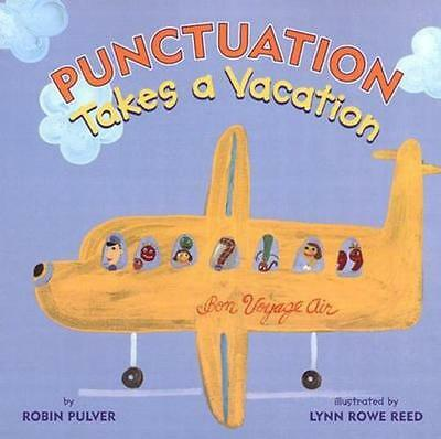 NEW Punctuation Takes a Vacation By Robin Pulver Paperback Free Shipping