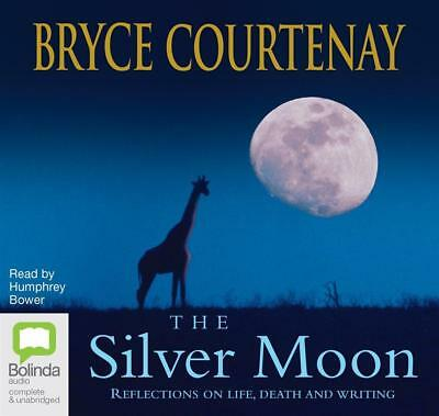 NEW The Silver Moon: By Bryce Courtenay Audio CD Free Shipping