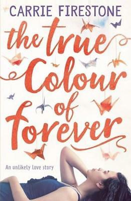 NEW The True Colour of Forever By Carrie Firestone Paperback Free Shipping