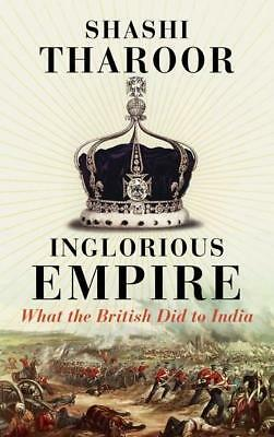 NEW Inglorious Empire By Shashi Tharoor Paperback Free Shipping