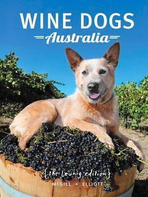 NEW Wine Dogs Australia By Craig McGill Hardcover Free Shipping