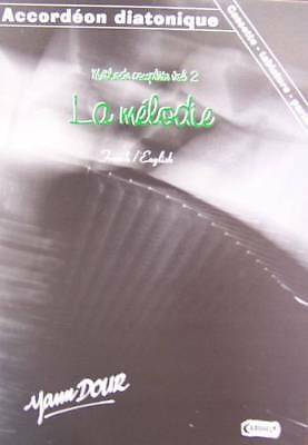 Accordion diatonic Tablatures method complete volume 2 with CD, by Yann Dour
