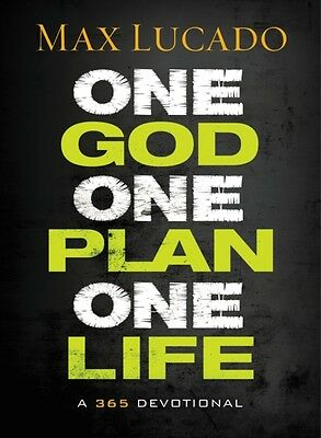 ONE GOD ONE PLAN ONE LIFE HB (Hardcover), Lucado, Max, 9781400322633
