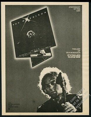 1974 Van Morrison photo It's Too Late to Stop Now album release vintage print ad