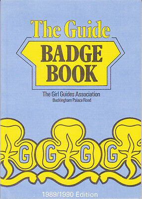 GIRL GUIDES The Guide Badge Book 1989/1990 Edition