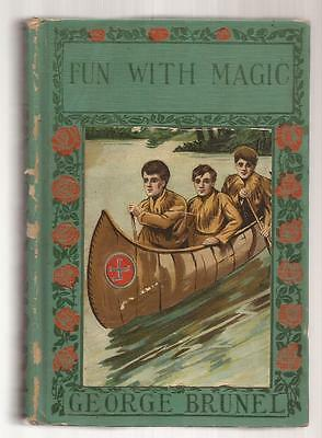 FUN WITH MAGIC by George Brunel 1901
