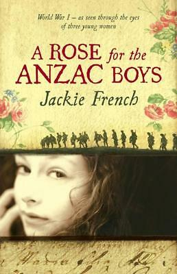 NEW A Rose for the Anzac Boys By Jackie French Paperback Free Shipping