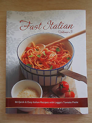 Fast Italian Vol 3 ~Leggo's~60 Recipes~Cookbook~150pp P/B~2013